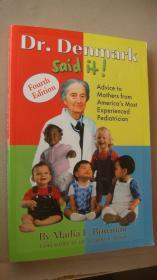 Dr. Denmark said it! Advice to Mothers from America's Most Experiencced Pediatrician  (美国最有经验的儿科医生对母亲育儿的建议;)