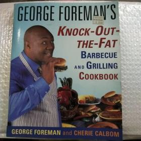 George Foreman's Knock-Out-the-Fat Barbecue and