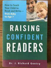 Raising Confident Readers: How to Teach Your Child to Read and Write, from Baby to Age 7