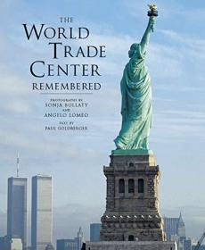 World Trade Center Remembered, The