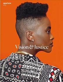 Vision & Justice: Aperture 223: Vision & Justice