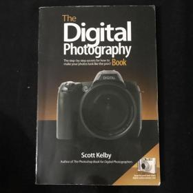 The Digital Photography Book:The Step-By-Step Secrets for How to Make Your Photos Look Like the Pros'!