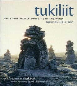Tukiliit: The Stone People Who Live in the Wind