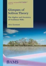 Glimpses Of Soliton Theory: The Algebra And Geometry Of Nonl