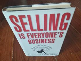 SELLING  IS  EVERYONES  BUSINESS