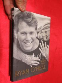 Both of Us: My Life with Farrah|Ryan O'Neal     (大32開,硬精裝)      【詳見圖】