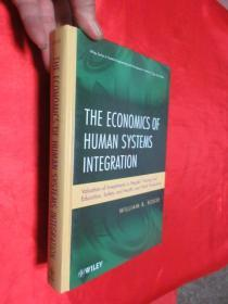 The Economics of Human Systems Integration    (小16開,硬精裝)       【詳見圖】