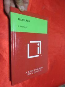 Iron Ark: A Bestiary     (小16開,硬精裝)     【詳見圖】