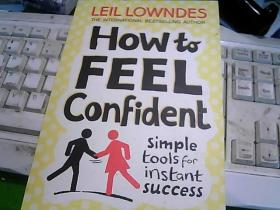 How to FEEL Confident simple tools for instant success 怎么用 感觉自信  快速成功的简单工具