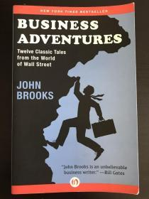 Business Adventures:Twelve Classic Tales from the World of Wall Street