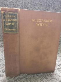 1924年 THE LIFE OF ALEXANDER WHYTE D.D.   毛边本 插图版