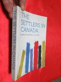 The Settlers in Canada    (小16開 )     【詳見圖】