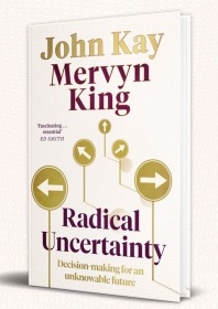 不确定性 英文原版 Radical Uncertainty Mervyn King John Kay