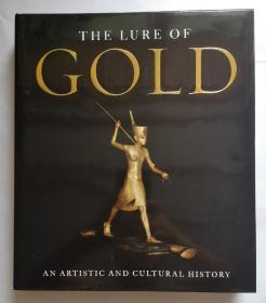 The Lure Of Gold: An Artistic And Cultural History 黄金的诱惑 黄金的艺术和文化史