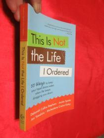 This Is Not the Life I Ordered: 50 Ways to...     (大32開 )      【詳見圖】