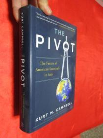 The Pivot:The Future of American Statecraft in Asia     (小16開,硬精裝)       【詳見圖】