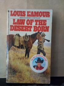 LAW OF THE DESERT BORN(The Only Authorized Edition)英文原版