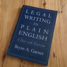 Legal Writing in Plain English:A Text With Exercises