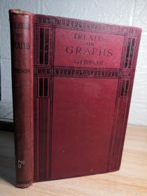 1926年精装版 图书馆藏书 AN ELEMENTARY TREATISE ON GRAPHS BY GEORGE A.GIBSON, MA.A.,LL.D.