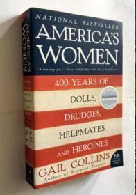 America's Women: 400 Years of Dolls Drudges Helpmates and Heroines  英文原版历史小说