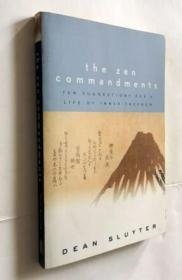 The Zen Commandments: Ten Suggestions for a Life of Inner Freedom  禅宗诫命:十种内心自由的建议