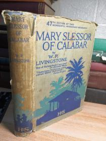 书衣破损 有藏书票 MARY SLESSOR OF CALABAR PIONEER MISSIONARY BY W.P.LIVINGSTONE<卡拉巴尔先驱传教士玛丽·斯莱瑟>