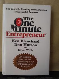 The One Minute Entrepreneur:The Secret to Creating and Sustaining a Successful Business(英文版)