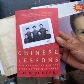 Chinese Lessons:Five Classmates and the Story of the New China