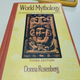 World Mythology: An Anthology of the Great Myths and Epics, Hardcover Student Edition