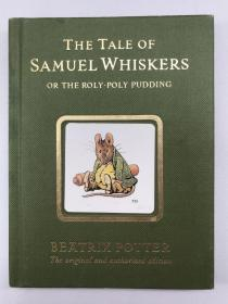 正版包邮微残-英文版-The Tale of Samuel Whiskers (Potter) 16[精装] [4岁及以上]WW9780723247852Warner Books Beatrix Potter 著,Beatrix Potter 绘