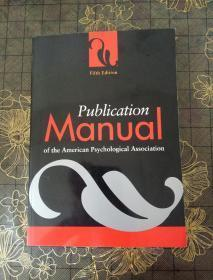 Publication Manual of the American Psychological Association【美国心理学会出版手册,英文原版】