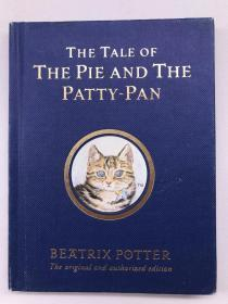 正版包邮微残-英文版-The Tale of the Pie and the Patty-Pan (Potter) 17[精装] [2岁及以上]WW9780723247869Warner Books  Beatrix Potter 著,Beatrix Potter 绘
