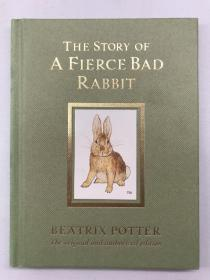 正版包邮微残-英文版-The Story of a Fierce Bad Rabbit 20[精装] [2岁及以上]WW9780723247890Warne , Anniversary  Beatrix Potter 著,Beatrix Potter 绘