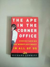 精装本 英文书 The Ape in the Corner Office: Understanding the Workplace Beast in All of Us 侧面毛边