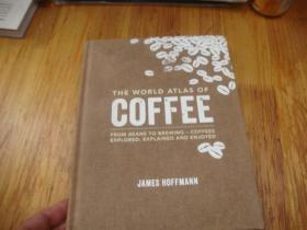 英文原版 世界咖啡大全 世界咖啡地图集 The World Atlas of Coffee: From beans to brewing - coffees explored, explained and enjoyed