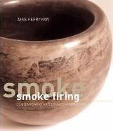 Smoke Firing: Contemporary Artists and Approaches