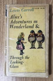 Alice's Adventures in Wonderland & Through the Looking-Glass Alice's Adventures in Wonderland and Through the Looking-Glass 爱丽丝漫游奇境