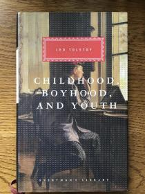 Childhood,Boyhood,and Youth 童年,少年和青年 Leo Tolstoy 列夫·托尔斯泰Everyman's Library 人人文库