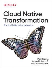 预订2周到货  Cloud Native Transformation: Practical Patterns for Innovation    英文原版