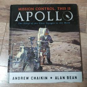 mission control,this is apollo the story of the first voyages to the moon月球探险故事阿波罗探月任务 天文图册