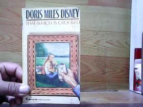 DORIS MILES DISNEY THAT WHICH IS CROOKED