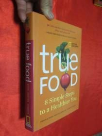 True Food: 8 Simple Steps to a Healthier You   (小16開,硬精裝)【詳見圖】