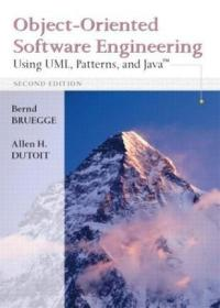 Object-Oriented Software Engineering:Using UML, Patterns and Java, Second Edition