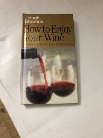 Hugh Johnsons How to Enjoy Your Wine