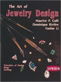 The Art of Jewelry Design: Principles of Design, Rings and E