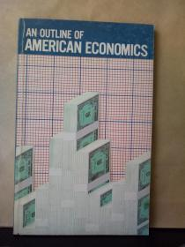 AN OUTLINE OF AMERICAN ECONOMICS(英文原版)