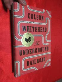 The Underground Railroad    (小16開,硬精裝 )  【詳見圖 】