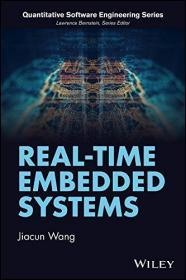 预订2周到货  Real-Time Embedded Systems (Quantitative Software Engineering Series)  英文原版  实时嵌入式系统