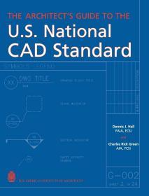 预订2周到货 The Architect's Guide to the U.S. National CAD Standard  英文原版  美国国家CAD标准的建筑师指南