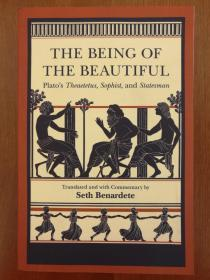The Being of the Beautiful: Plato's Theaetetus, Sophist, and Statesman(进口原版,国内现货)